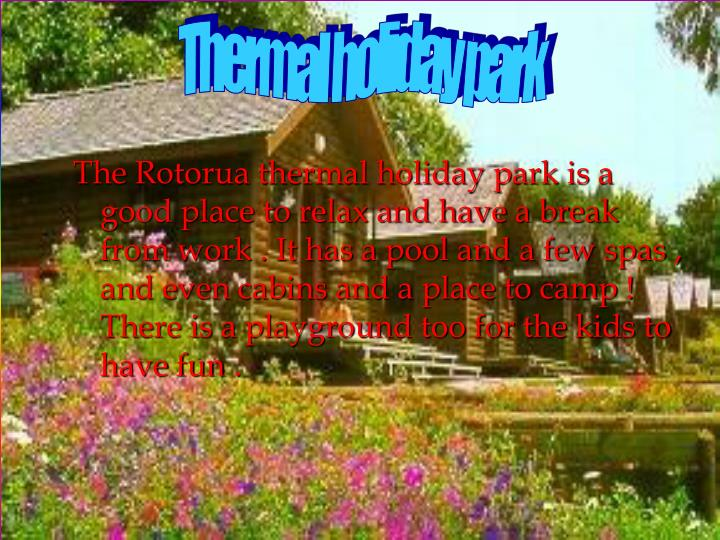Thermal holiday park