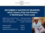 becoming a nation of readers adult literacy past and present in multilingual timor leste