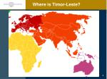 where is timor leste