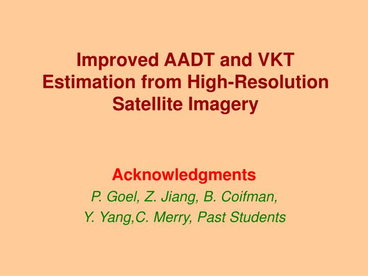 Improved AADT and VKT