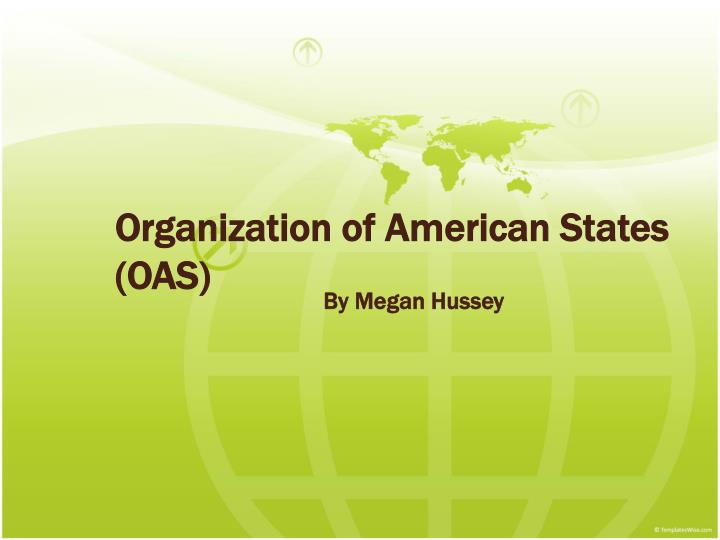 Organization of american states oas