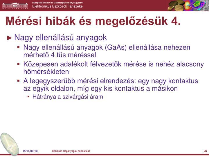 Mérési hibák és megelőzésük 4.