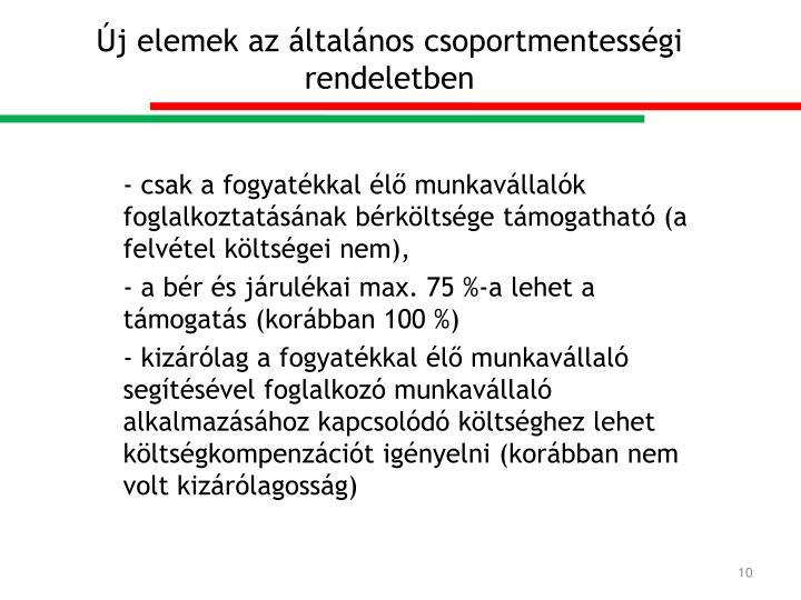 Új elemek az általános csoportmentességi rendeletben