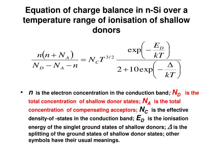 Equation of charge balance in n-Si over a  temperature range of ionisation of shallow donors