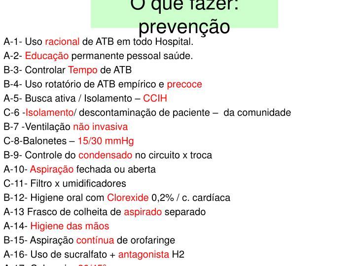 O que fazer: prevenção
