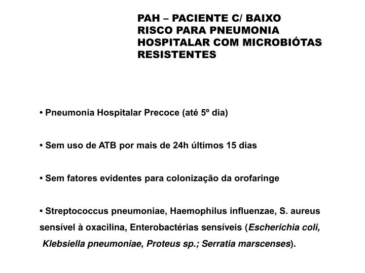 PAH – PACIENTE C/ BAIXO