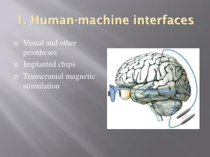 1. Human-machine interfaces