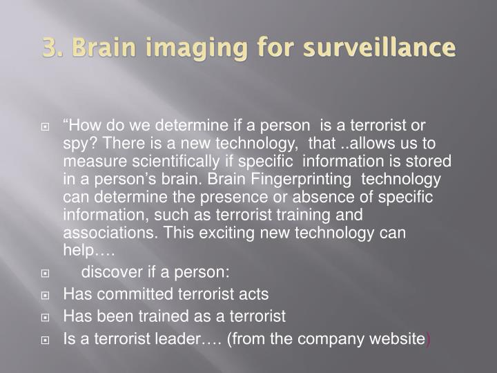 3. Brain imaging for surveillance