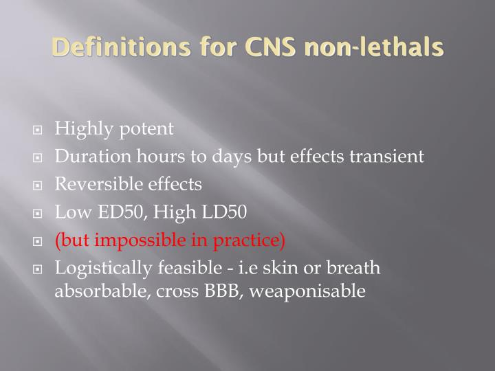 Definitions for CNS non-lethals