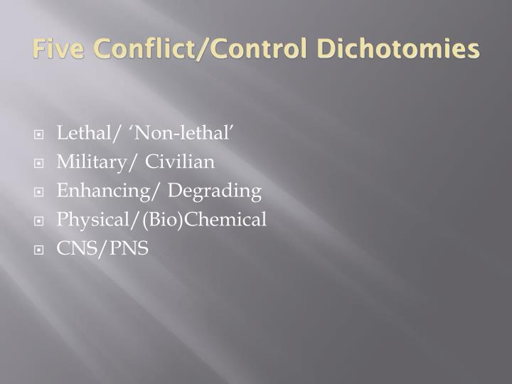 Five Conflict/Control Dichotomies