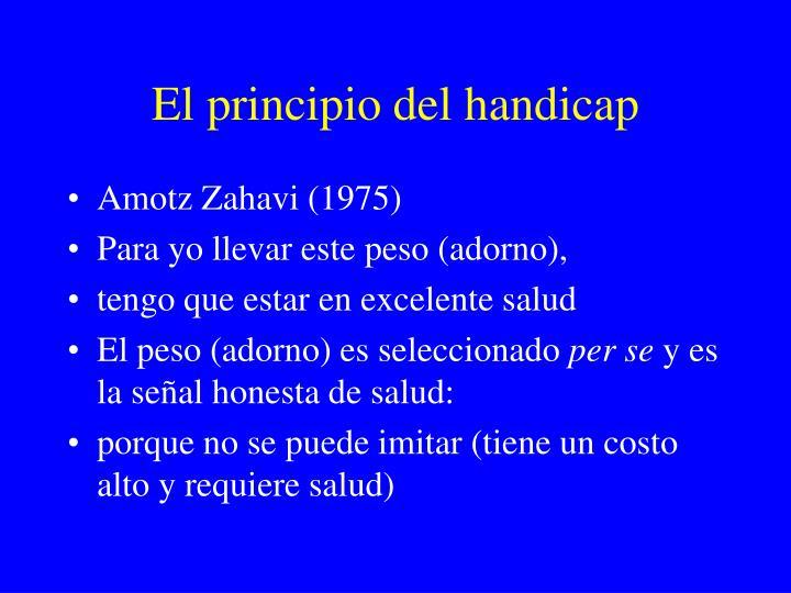 El principio del handicap