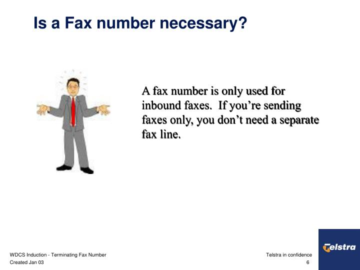 Is a Fax number necessary?