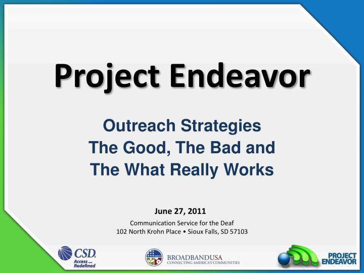 Project endeavor