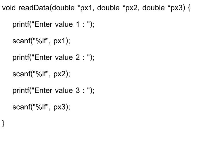 void readData(double *px1, double *px2, double *px3) {