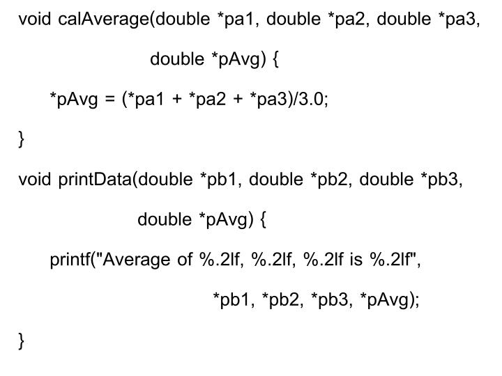 void calAverage(double *pa1, double *pa2, double *pa3,