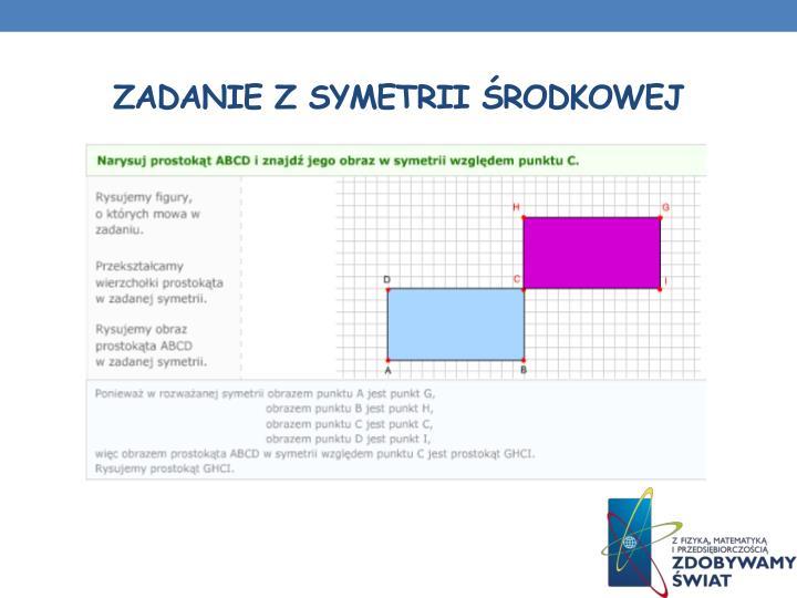 Zadanie z symetrii środkowej
