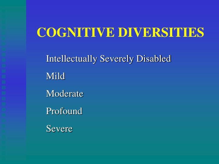 COGNITIVE DIVERSITIES