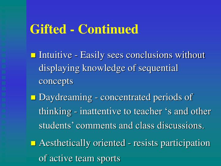 Gifted - Continued