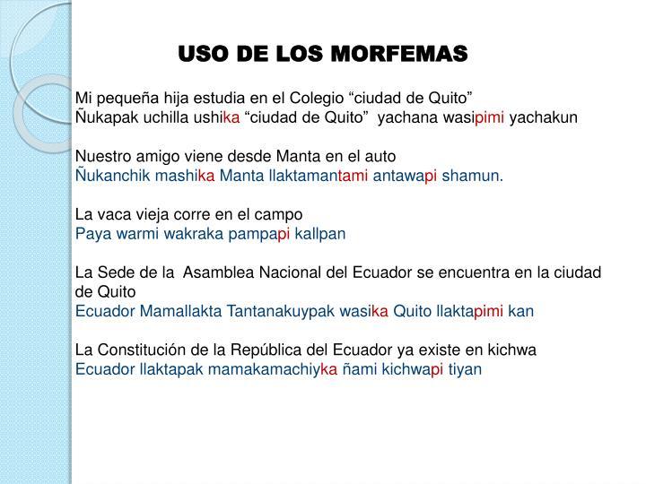 USO DE LOS MORFEMAS