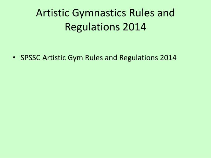 Artistic Gymnastics Rules and Regulations 2014