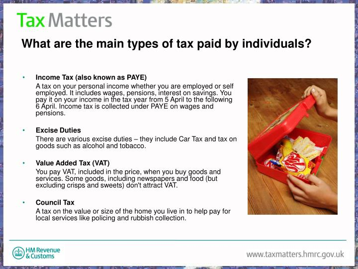 What are the main types of tax paid by individuals