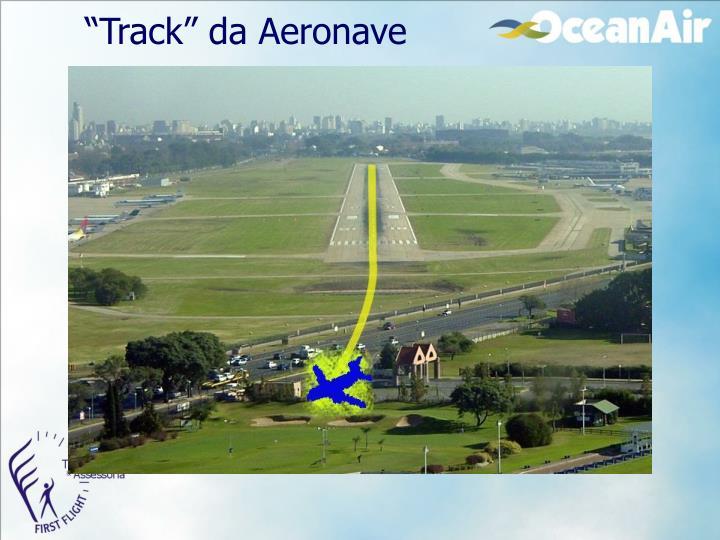 """Track"" da Aeronave"