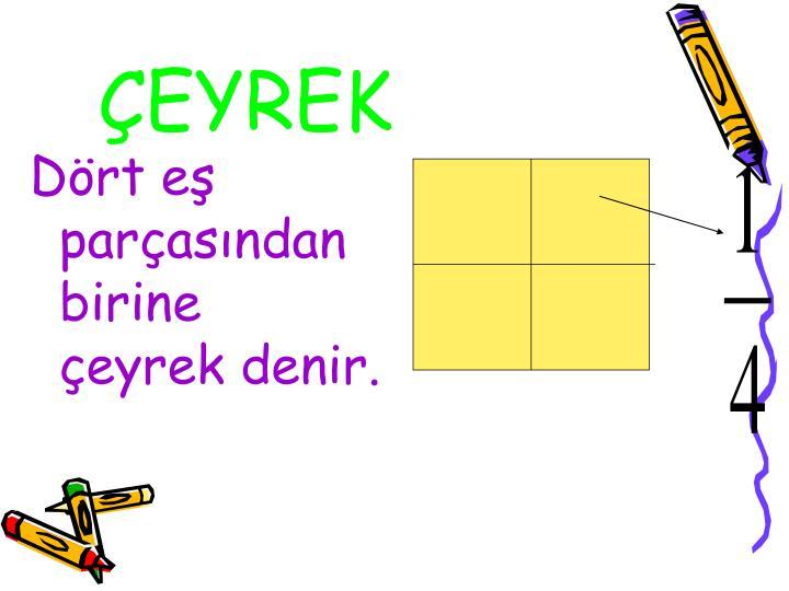 ÇEYREK