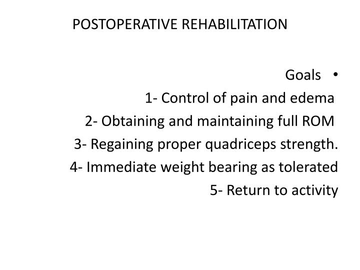 POSTOPERATIVE REHABILITATION