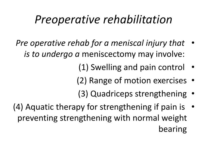 Preoperative rehabilitation