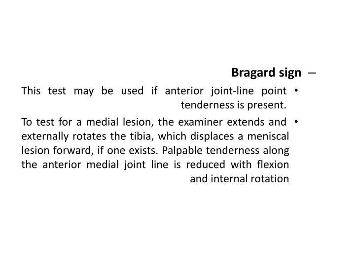 Bragard sign