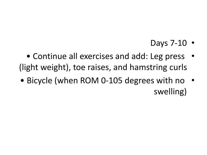 Days 7-10