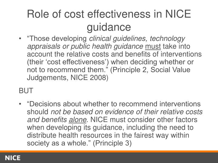 Role of cost effectiveness in NICE guidance