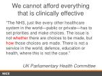we cannot afford everything that is clinically effective