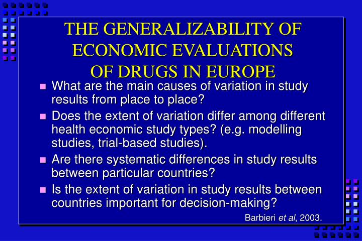 THE GENERALIZABILITY OF ECONOMIC EVALUATIONS