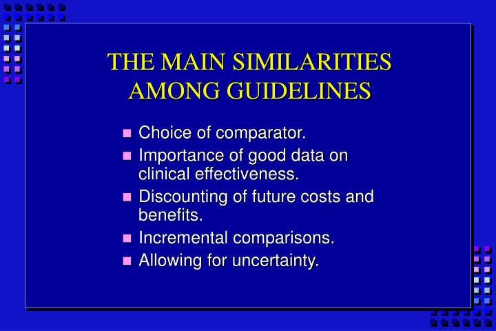 THE MAIN SIMILARITIES AMONG GUIDELINES