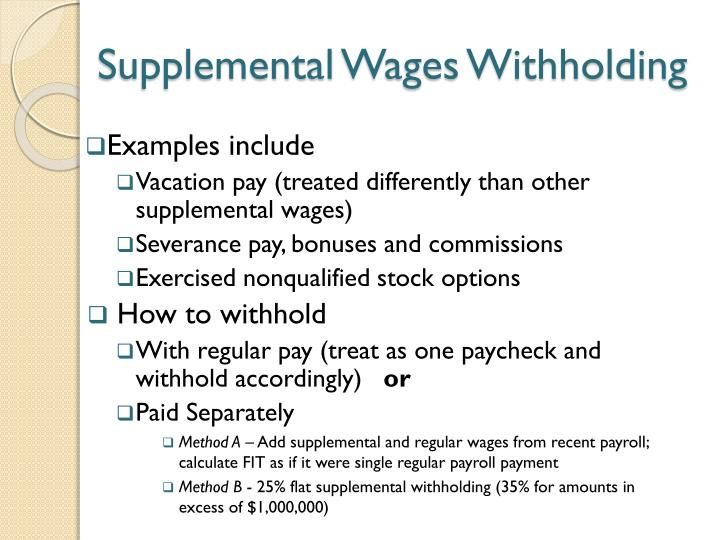 Supplemental tax rate for bonuses and stock options
