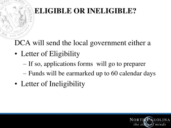ELIGIBLE OR INELIGIBLE?