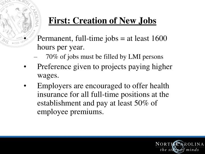 First: Creation of New Jobs