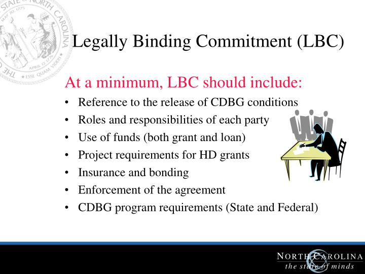 Legally Binding Commitment (LBC)