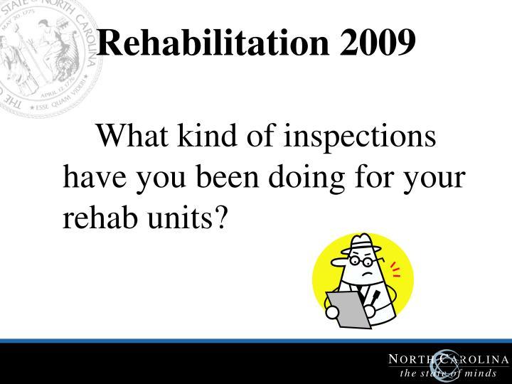 Rehabilitation 2009