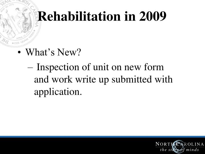 Rehabilitation in 2009