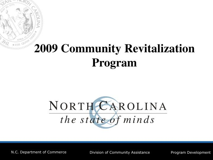 2009 Community Revitalization  Program