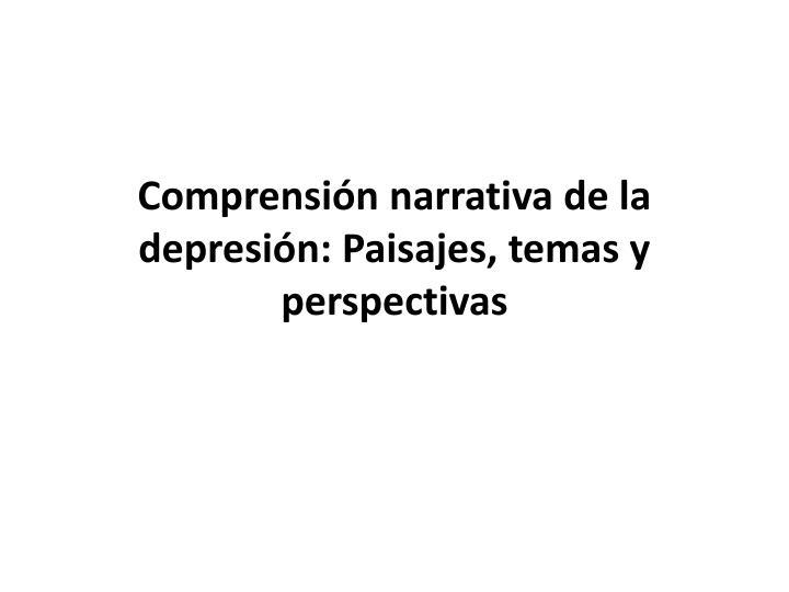 Comprensión narrativa de la depresión: Paisajes, temas y perspectivas