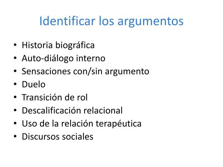 Identificar los argumentos