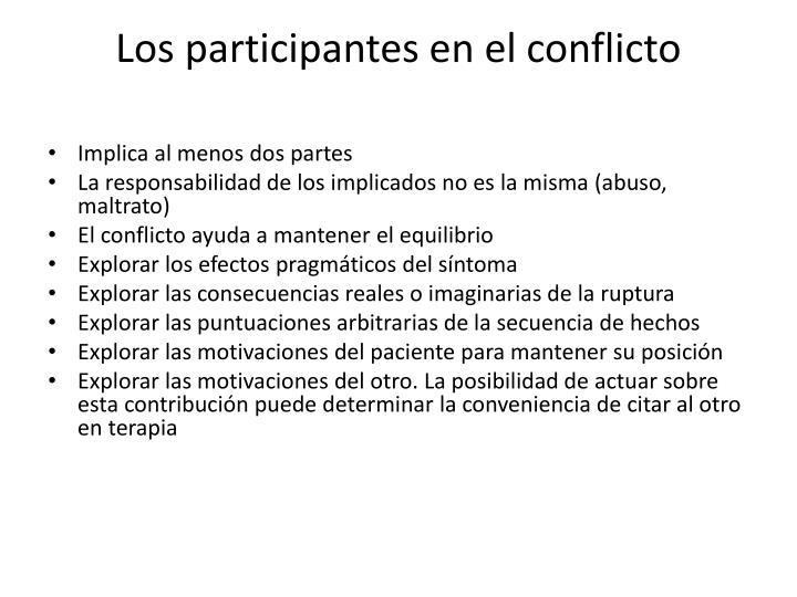Los participantes en el conflicto