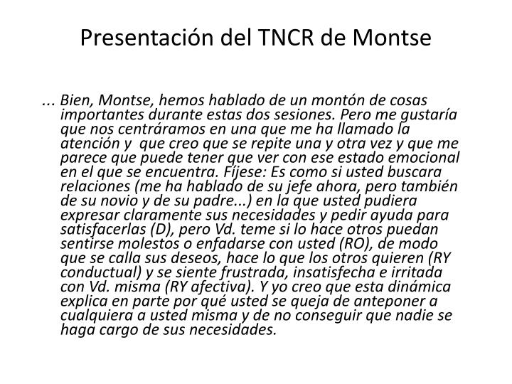 Presentación del TNCR de Montse