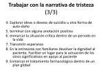 trabajar con la narrativa de tristeza 3 3