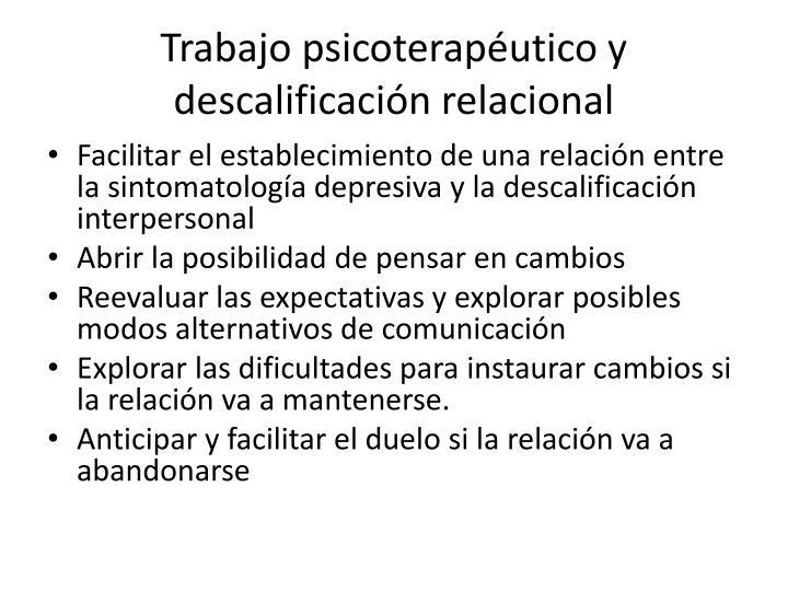 Trabajo psicoterapéutico y descalificación relacional
