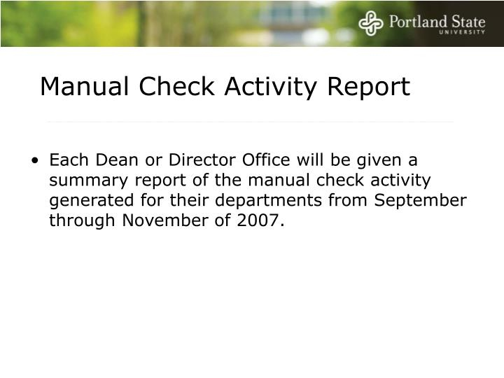 Manual Check Activity Report