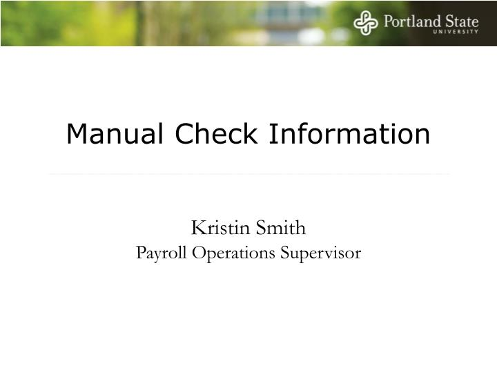 Manual Check Information
